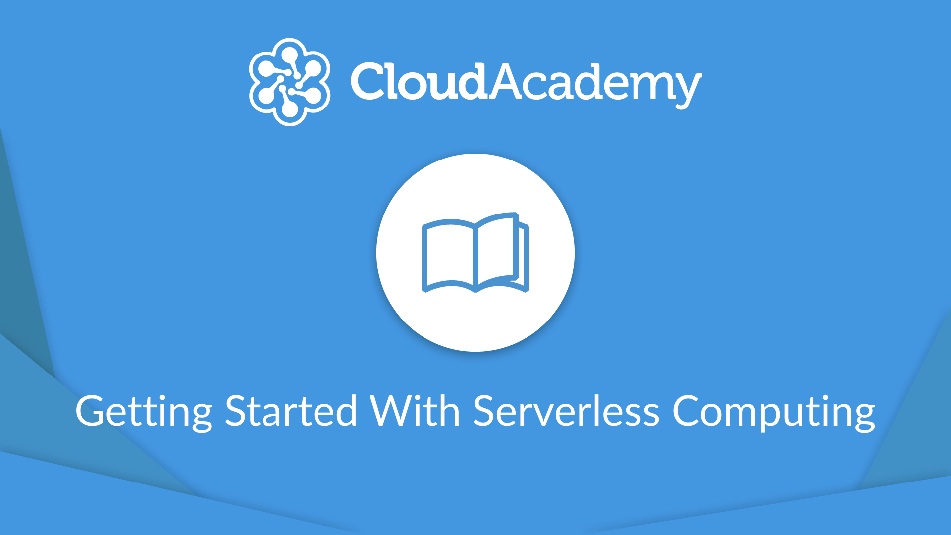 Getting Started With Serverless Computing - Conclusion