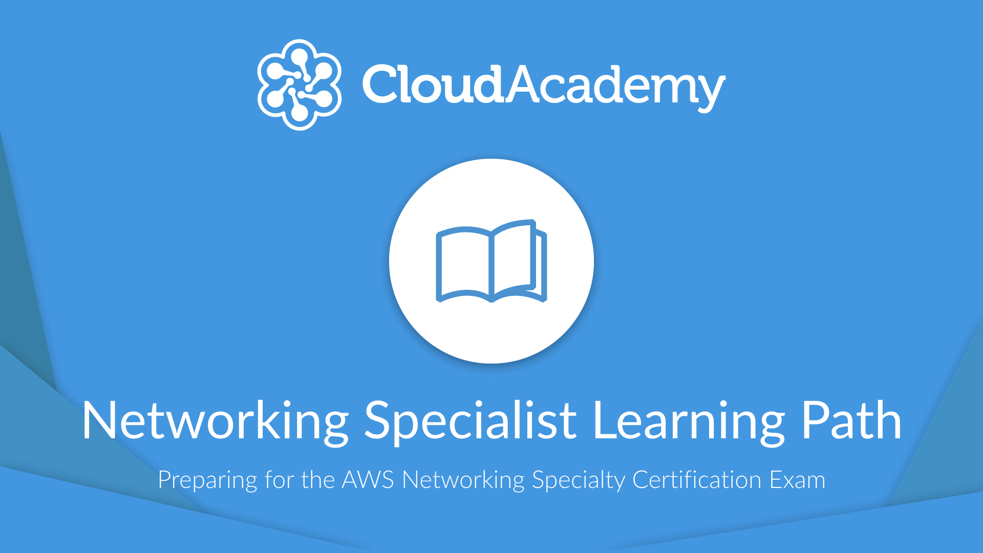 Networking Specialty Learning Path - Introduction