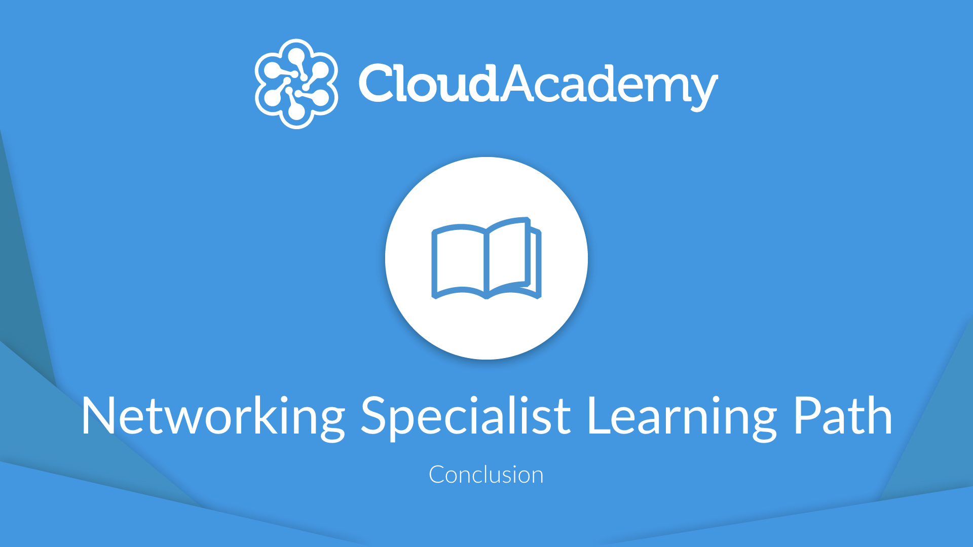 Networking Specialty Learning Path - Conclusion