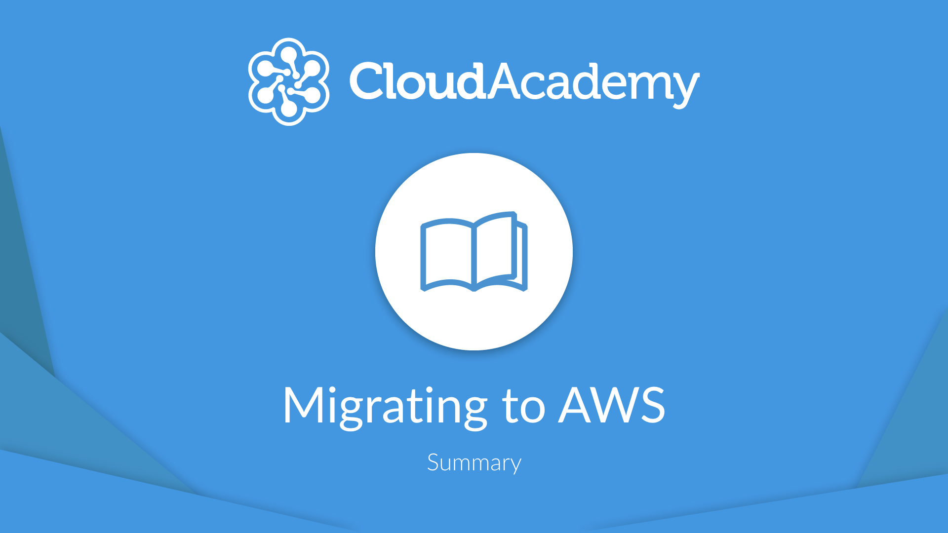 Migrating to AWS - Summary